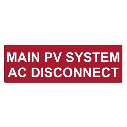 TYT596-00255 REFLECTIVE SOLAR LBL,MAIN PV SYSTEM AC DISCONNECT, TYTON