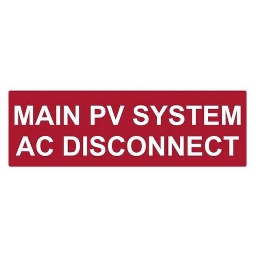 TYT596-00255 REFLECTIVE SOLAR LBL,MAIN PV SYSTEM AC DISCONNECT, TYTON