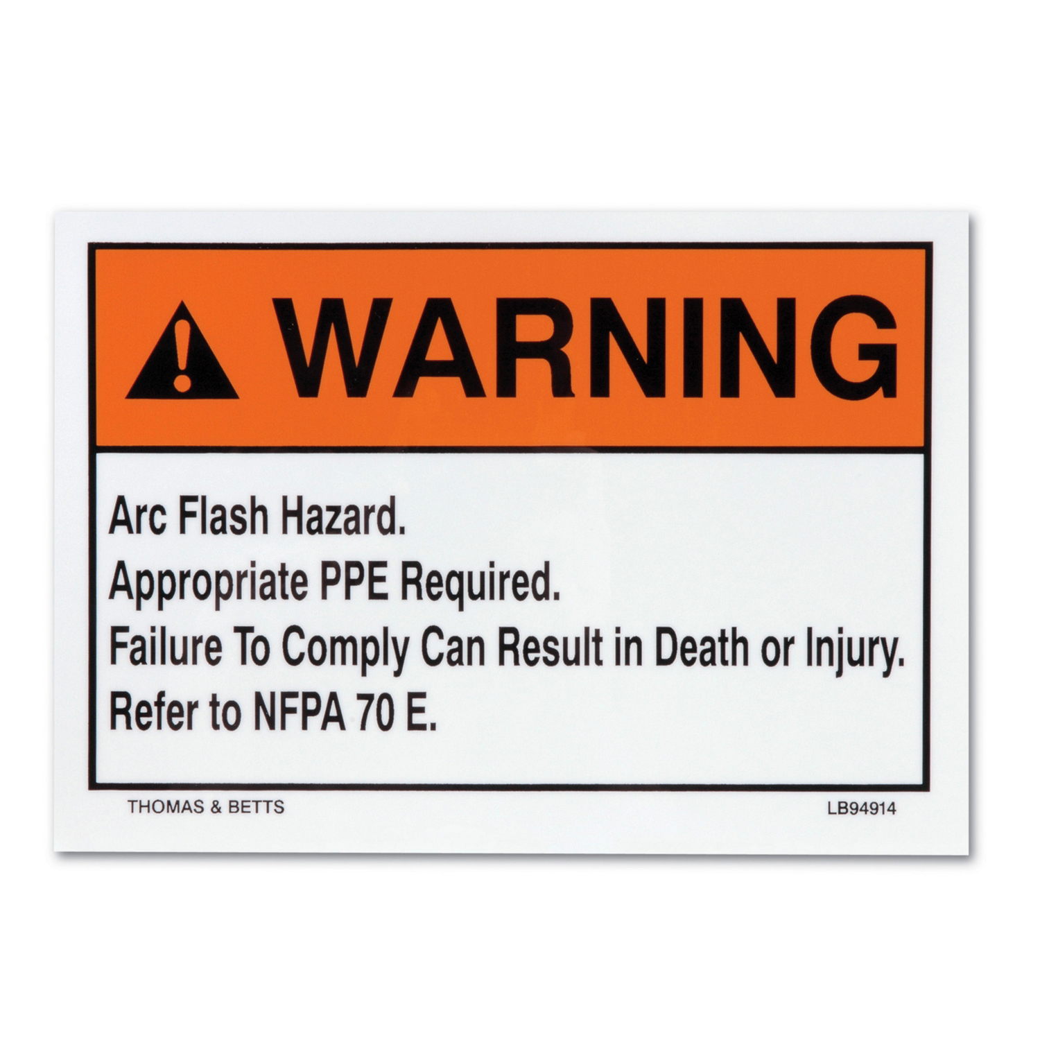 TB LB94913 ARC FLASH LABEL, 3.5 X 5